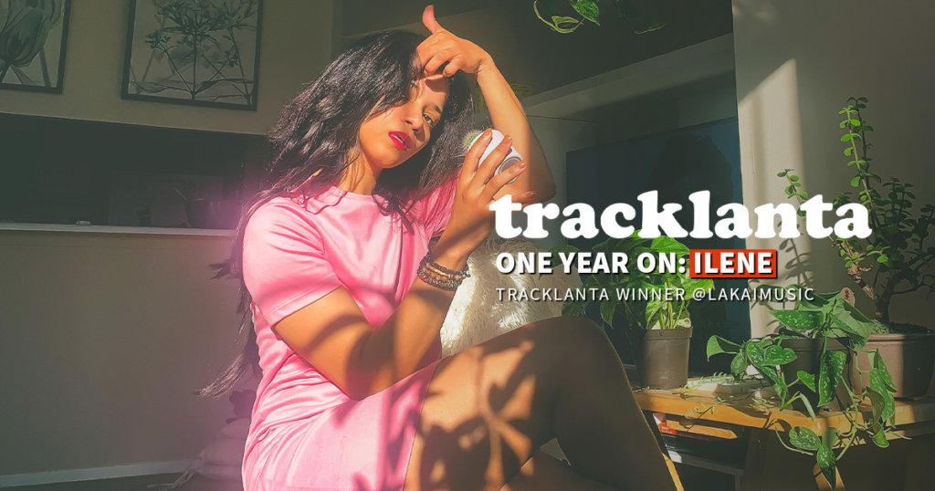 ILENE Tracklanta one year on