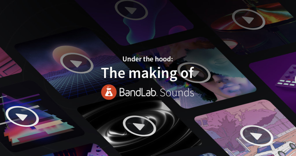 Under the hood: Making BandLab Sounds