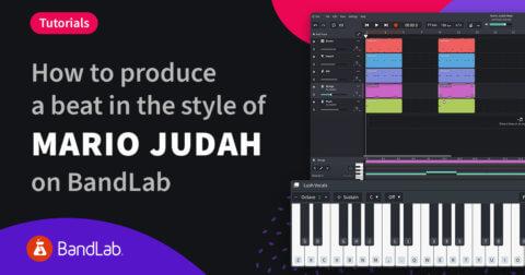 How to produce a Mario Judah beat on BandLab