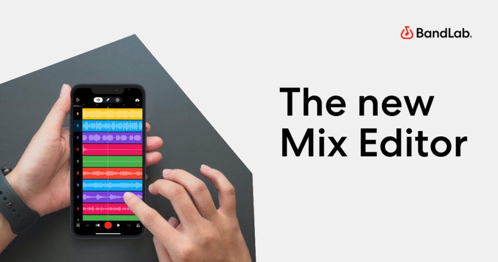 The new BandLab Mix Editor