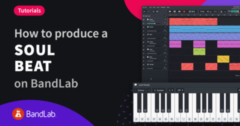 How to produce a soul beat on BandLab tutorial