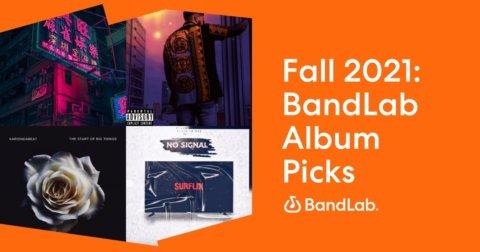 Fall 2021 BandLab Album Picks