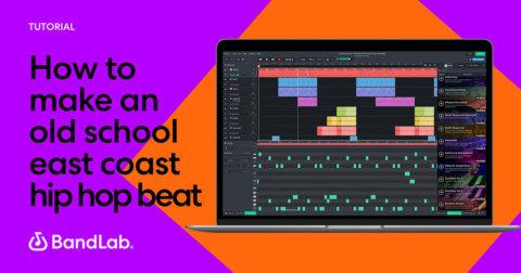How to create an old school East Coast beat on BandLab